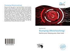 Bookcover of Stamping (Metalworking)