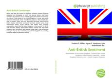 Bookcover of Anti-British Sentiment