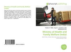 Bookcover of Ministry of Health and Family Welfare (India)