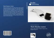 Mark Moseley (Actor) kitap kapağı