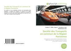 Bookcover of Société des Transports en commun de la Région Parisienne