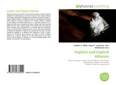 Bookcover of Implicit and Explicit Atheism