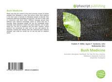 Borítókép a  Bush Medicine - hoz