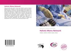 Bookcover of Holistic Moms Network