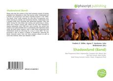 Bookcover of Shadowland (Band)