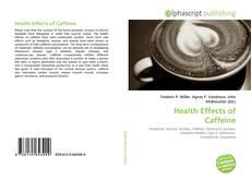 Buchcover von Health Effects of Caffeine