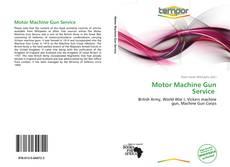 Bookcover of Motor Machine Gun Service