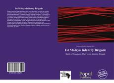 Bookcover of 1st Malaya Infantry Brigade