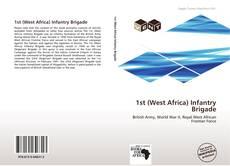 Couverture de 1st (West Africa) Infantry Brigade