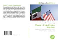 Couverture de Mexico – United States Relations