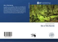 Bookcover of Oie à Tête Barrée