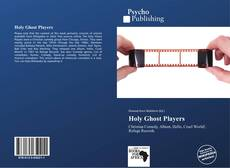 Bookcover of Holy Ghost Players