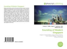 Capa do livro de Founding of Modern Singapore