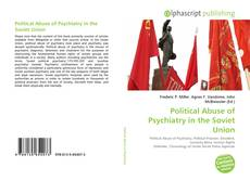 Bookcover of Political Abuse of Psychiatry in the Soviet Union