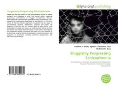 Bookcover of Sluggishly Progressing Schizophrenia