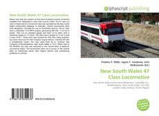 Couverture de New South Wales 47 Class Locomotive