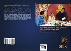 Portada del libro de Parents, Families and Friends of Lesbians and Gays