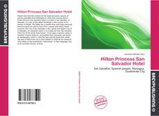 Обложка Hilton Princess San Salvador Hotel