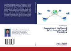 Couverture de Occupational Health and Safety Issues in Social Marketing