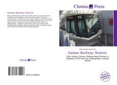 Bookcover of Gemas Railway Station