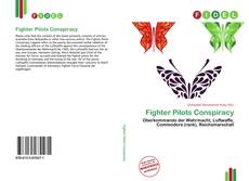 Bookcover of Fighter Pilots Conspiracy
