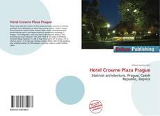 Hotel Crowne Plaza Prague kitap kapağı