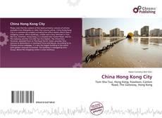 Bookcover of China Hong Kong City