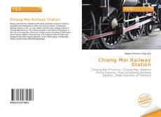 Copertina di Chiang Mai Railway Station