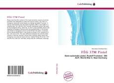 Bookcover of FÉG 37M Pistol