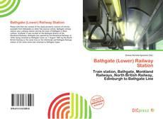Borítókép a  Bathgate (Lower) Railway Station - hoz
