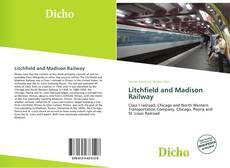 Portada del libro de Litchfield and Madison Railway