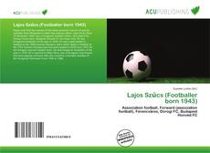 Bookcover of Lajos Szűcs (Footballer born 1943)