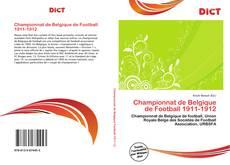 Bookcover of Championnat de Belgique de Football 1911-1912
