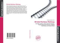 Обложка Bristol Harbour Railway