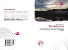 Bookcover of Dhaka Regency