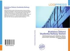 Bookcover of Bratislava Železná Studienka Railway Station