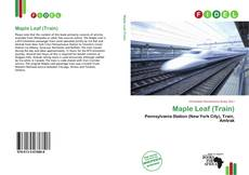 Bookcover of Maple Leaf (Train)