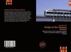 Bookcover of Bridge of Dun Railway Station