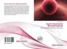 Bookcover of Cyclic Guanosine Monophosphate