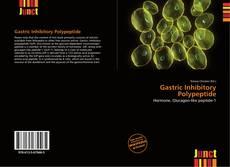 Portada del libro de Gastric Inhibitory Polypeptide