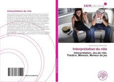 Bookcover of Interprétation du rôle