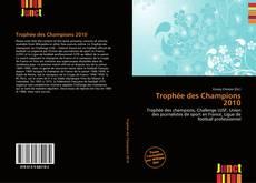 Bookcover of Trophée des Champions 2010