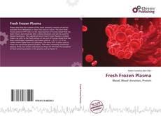 Fresh Frozen Plasma的封面