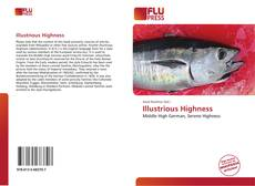 Bookcover of Illustrious Highness