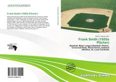 Couverture de Frank Smith (1950s Pitcher)