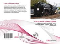Portada del libro de Cochrane Railway Station