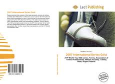 Bookcover of 2007 International Series Gold