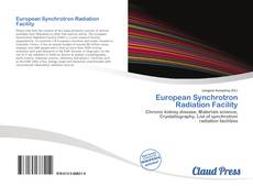 Bookcover of European Synchrotron Radiation Facility
