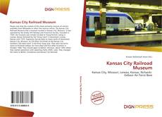 Обложка Kansas City Railroad Museum