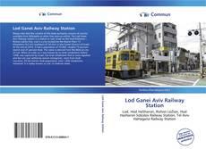 Borítókép a  Lod Ganei Aviv Railway Station - hoz